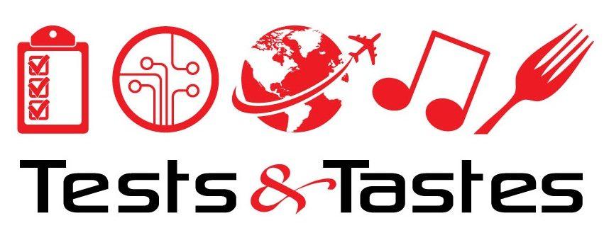 Tests & Tastes